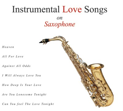 Buy Instrumental Love Songs On Saxophone: Av Media