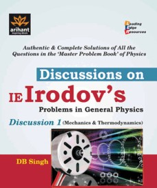 Discussioin on IE Irodov's Problems in General Physics Disussion 1 (Mechanics & Thermodynamics) (Paperback)