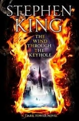 Buy The Dark Tower: The Wind Through The Keyhole: Book