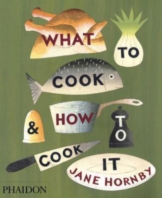 What to Cook and How to Cook It price comparison at Flipkart, Amazon, Crossword, Uread, Bookadda, Landmark, Homeshop18