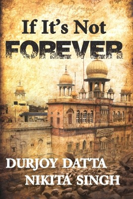 Buy If It's Not Forever 1st Edition: Book