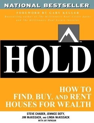 Hold: How to Find, Buy, and Rent Houses for Wealth price comparison at Flipkart, Amazon, Crossword, Uread, Bookadda, Landmark, Homeshop18