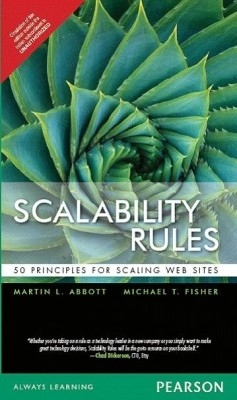 Buy Scalability Rules: 50 Principles For Scaling Web Sites: Book