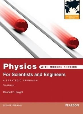 Physics A Strategic Approach Solutions Manual