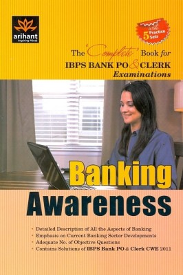 Buy Banking Awareness: The Complete Book for IBPS Bank PO and CLERK Examinations (With 5 Practice Sets) 1st Edition: Book