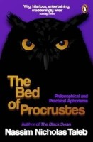 The Bed of Procrustes: Philosophical and Practical Aphorisms. by Nassim Nicholas Taleb: Book