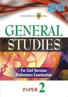 Buy CSAT 2012: General Studies for Civil Services Preliminary Examination (Paper - 2) : General Studies for Civil Services Preliminary Examination(Paper - II) 1st Edition: Book