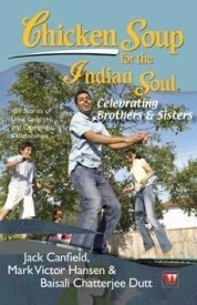 Buy Chicken Soup for the Indian Soul: Celebrating Brothers & Sisters: Book