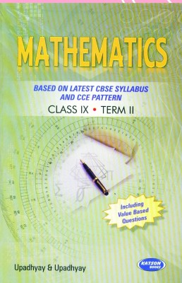 Buy Mathematics: Based on Latest CBSE Syllabus and CCE Pattern Term - 2 (Class - 9): Book