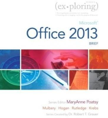 Microsoft Office 2013 Brief With Worksheet By Lynn Hogan
