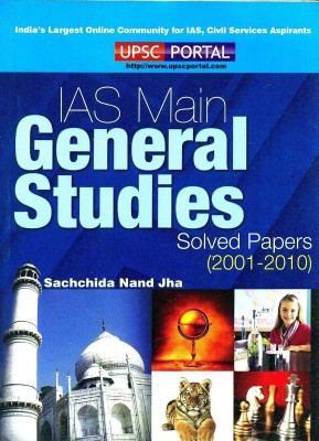 Buy IAS Main General Studies Solved Papers (2001-2010) 1st Edition: Book