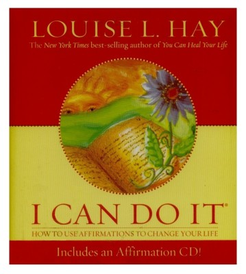 I Can Do It: How to Use Affirmations to Change Your Life [With Audio CD] price comparison at Flipkart, Amazon, Crossword, Uread, Bookadda, Landmark, Homeshop18