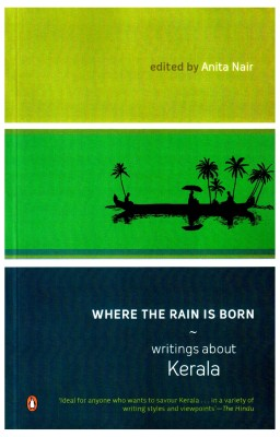 Where the Rain is Born : Writing About Kerala price comparison at Flipkart, Amazon, Crossword, Uread, Bookadda, Landmark, Homeshop18