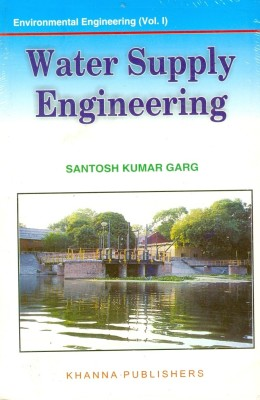 Buy Water Supply Engineering : Environmental Engineering (Volume - 1): Book