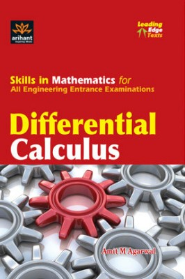 Buy Differential Calculus: Skills in Mathematics for All Engineering Entrance Examinations 1st Edition: Book
