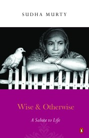 Buy Wise and Otherwise : A Salute to Life: Book