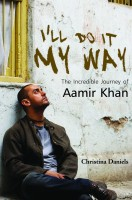 I'll Do It My Way: The Incredible Journey of Aamir Khan: Book