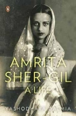 Amrita Sher-Gil: A Life price comparison at Flipkart, Amazon, Crossword, Uread, Bookadda, Landmark, Homeshop18