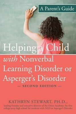 Helping a Child with Nonverbal Learning Disorder or Asperger's Disorder: A Parent's Guide price comparison at Flipkart, Amazon, Crossword, Uread, Bookadda, Landmark, Homeshop18