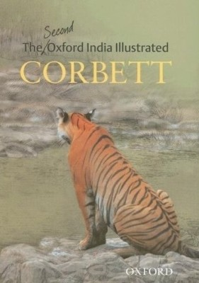 The Second Oxford India Illustrated Corbett 2 Rev ed Edition price comparison at Flipkart, Amazon, Crossword, Uread, Bookadda, Landmark, Homeshop18