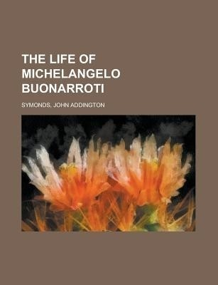 an introduction to the life of michelangelo buonarroti