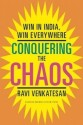 Conquering the Chaos: Win in India, Win Everywhere: Book