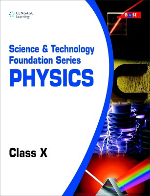 Buy Science & Technology Foundation Series: Physics For Class X 1st  Edition: Book