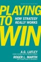 Playing to Win: How Strategy Really Works: Book