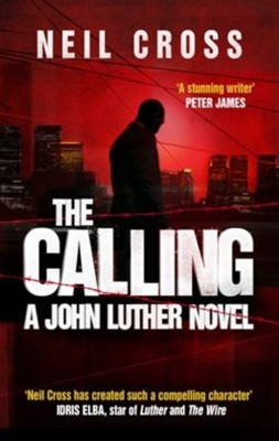 Buy The Calling: A John Luther Novel: Book