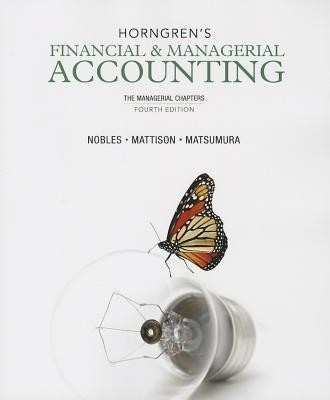 Financial and Managerial Accounting 13th Edition LOOSE LEAF ISBN:9781285866307
