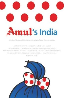 Buy Amul's India: Based On 50 Years of Amul Advertising: Book