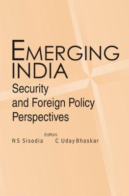 Emerging India: Security and Foreign Policy Perspectives price comparison at Flipkart, Amazon, Crossword, Uread, Bookadda, Landmark, Homeshop18