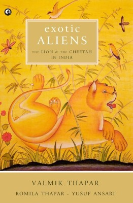 Exotic Aliens : The Lion and the Cheetah in India price comparison at Flipkart, Amazon, Crossword, Uread, Bookadda, Landmark, Homeshop18