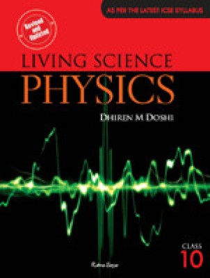 ICSE Living Science Physics For Class 10 price comparison at Flipkart, Amazon, Crossword, Uread, Bookadda, Landmark, Homeshop18