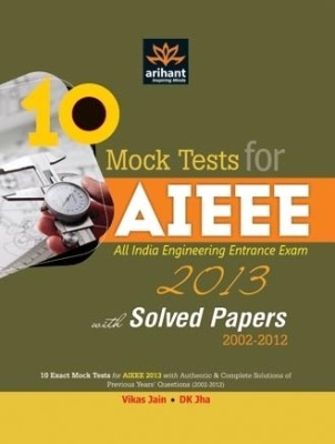 Buy AIEEE All India Engineering Entrance Exam 2013: 10 Mock Tests with Solved Papers (2002 - 2012) 1st Edition: Book