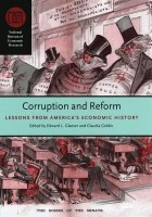 Corruption and Reform: Lessons from America's Economic History: Book