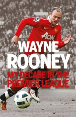Buy My Decade in the Premier League: Book