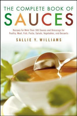The Complete Book of Sauces 2nd Edition price comparison at Flipkart, Amazon, Crossword, Uread, Bookadda, Landmark, Homeshop18