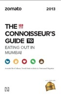 Zomato: The Connoisseurs Guide to Eating Out in Mumbai 2013: Book