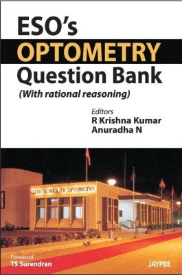 ESO's Optometry Question Bank: With rational reasoning 1st Edition price comparison at Flipkart, Amazon, Crossword, Uread, Bookadda, Landmark, Homeshop18