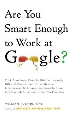 Buy Are You Smart Enough to Work at Google?: Book