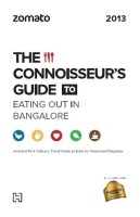 Zomato: The Connoisseurs Guide to Eating Out in Bangalore 2013: Book