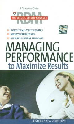 Buy Managing Performance to Maximize Results 01 Edition: Book