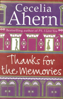 Thanks for the Memories by ahern cecelia|author-English-HARPER COLLINS PAPERBACKS-Paperback price comparison at Flipkart, Amazon, Crossword, Uread, Bookadda, Landmark, Homeshop18