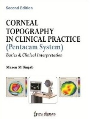 Corneal Topography in Clinical Practice (Pentacam System)- Basics and Clinical Interpretation 2nd Edition price comparison at Flipkart, Amazon, Crossword, Uread, Bookadda, Landmark, Homeshop18