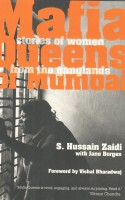 Mafia Queens Of Mumbai: Stories of Women From The Ganglands: Book