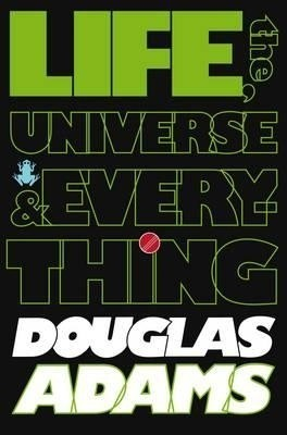 Buy Life, The Universe & Every Thing Douglas Adams: Book