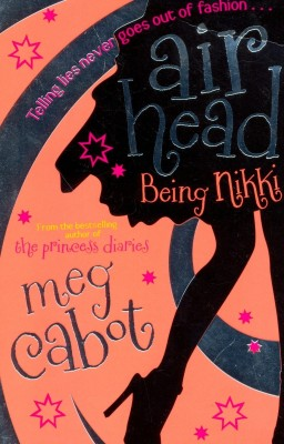 Buy Airhead: Being Nikki Australia/New Zealand ed Edition: Book