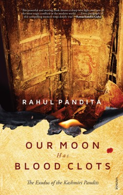 Buy Our Moon has Blood Clots: The Exodus of the Kashmiri Pandits: Book