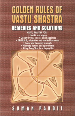 Golden Rules Of Vastu Shastra: Remedies And Solutions 01 Edition price comparison at Flipkart, Amazon, Crossword, Uread, Bookadda, Landmark, Homeshop18